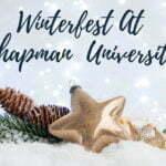 Winterfest at Chapman University